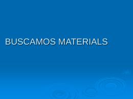 BUSCAMOS MATERIALS - matematicasenprimaria