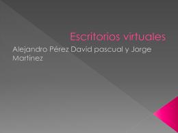 Qué es un escritorio virtual - jorgemartinez8
