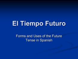 El Tiempo Futuro