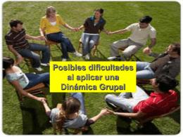 Dificultades con las tecnicas de grupo