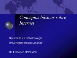 Conceptos básicos sobre Internet