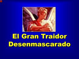 03 El Gran Traidor Desenmascarado