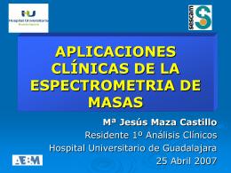 Aplicaciones clínicas de la espectrometria de masas.