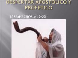 DESPERTAR APOSTOLICO Y PROFETICO