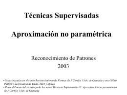 Técnicas Supervisadas Aproximación no paramétrica