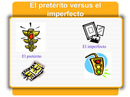 El pretérito versus el imperfecto - New Paltz Central School District
