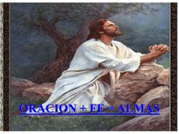 ORACION + FE = ALMAS - ministeriolaesperanzaesjesus.com