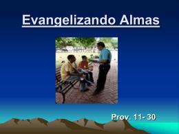 11-Evangelizando Almas - Iglesia de Cristo Mahanaim