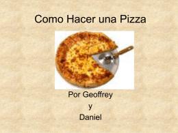 Como Hacer la Pizza