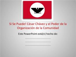 Si Se Puede! César Chávez y el Poder de la