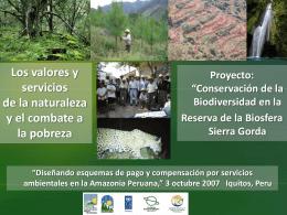 Reserva de la Biosfera Sierra Gorda La Reserva de la Biosfera más