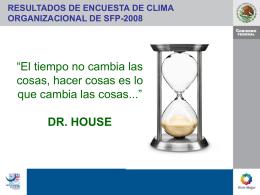 dr. house resultados de encuesta de clima organizacional de sfp
