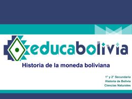 Historia de la moneda boliviana