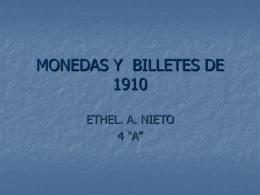 MONEDAS Y BILLETES DE 1910 - México en tres momentos 1810