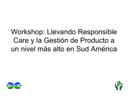 Workshop: Llevando Responsible Care y la Gestión de Producto a