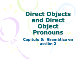 PowerPoint Presentation: Direct Objects and Direct Object Pronouns