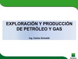 Exploración y Producción de Petróleo y Gas
