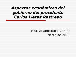 Aspectos económicos del gobierno del presidente Carlos Lleras
