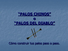 """""""PALOS CHINOS"""""""