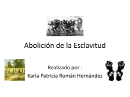 Abolición de la Esclavitud ( Documento Power Point)