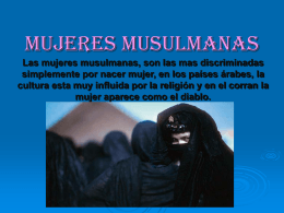 Las mujeres musulmanas, son las mas discriminadas simplemente