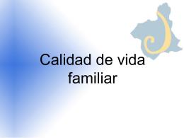 Descarga la presentación sobre Calidad de Vida Familiar