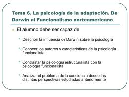 Tema 6. La psicología de la adaptación. De Darwin al