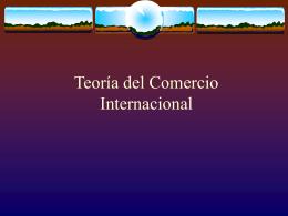 Teorías de Comercio Internacional