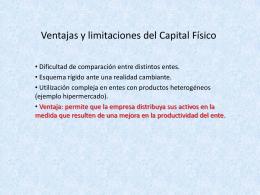 Ventajas y limitaciones del Capital Físico