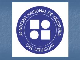 Descargar documento - Academia Nacional de Ingeniería Uruguay