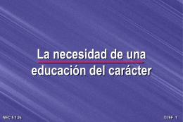 La necesidad de una educacion del caracter [66-d]