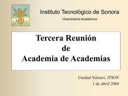 Tercera Reunión Anual de Academias