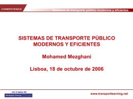 Sistemas de transporte público modernos y