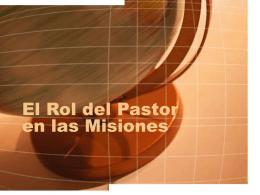 El Rol del Pastor en las Misiones