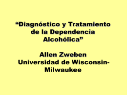Diagnostico y Tratamiento de la Dependencia Alcohólica
