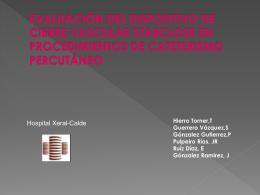 evaluación del dispositivo de cierre vascular starclose en