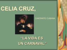 CELIA CRUZ, CANTANTE CUBANA