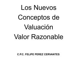 El valor razonable es el valor ideal para las cuantificaciones