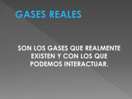 Gases Ideales vs. Gases Reales