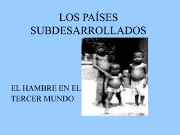LOS PAÍSES SUBDESARROLLADOS