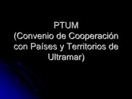 PTUM (Países y Territorios de Ultramar)