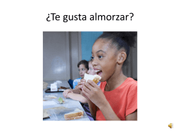¿Te gusta almorzar?