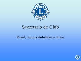El secretario del club es el dirigente a cargo de