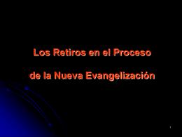 Los retiros en el proceso de la Nueva Evangelizacion