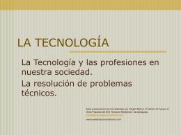 LA TECNOLOGÍA - I.E.S. Tiempos Modernos