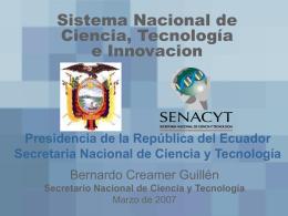 El Sistema Nacional de Ciencia y Tecnología del Ecuador