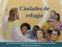 Ciudades de refugio Cristo es nuestro refugio
