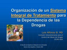 Organización de Un Sistema Integral de Tratamiento para la
