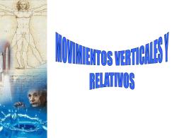 CLASE 4(Movimientos verticales y relativos)