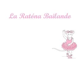 La Ratóna Bailando - El Mundo de Birch